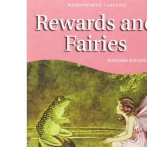 Rewards and Fairies (Wordsworth Children's Classics)