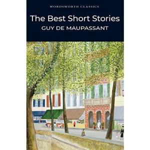 The Best Short Stories (Wordsworth Classics)