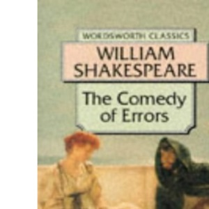Comedy of Errors (Wordsworth Classics)
