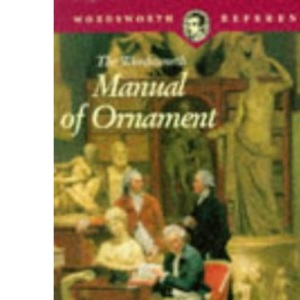 The Wordsworth Manual of Ornament (Wordsworth Reference)
