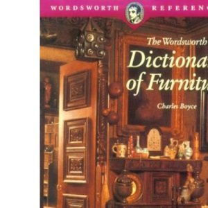 The Wordsworth Dictionary of Furniture (Wordsworth Reference)