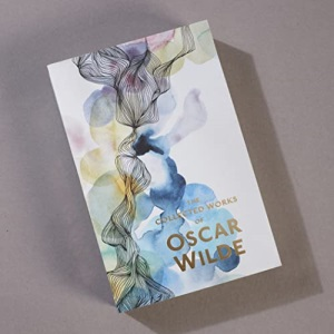 The Collected Works of Oscar Wilde (Special Editions)