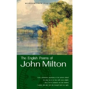 The English Poems of John Milton (Wordsworth Poetry Library)