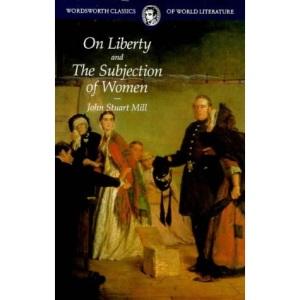 On Liberty (Wordsworth Classics of World Literature)