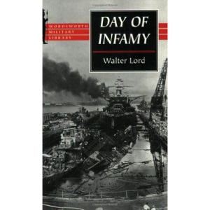 Day of Infamy: Attack on Pearl Harbor (Wordsworth Military Library)