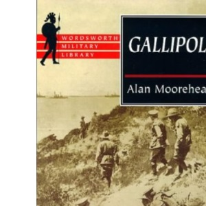 Gallipoli (Wordsworth Military Library)