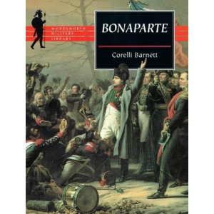 Bonaparte (Wordsworth Military Library)