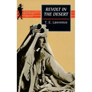 Revolt in the Desert (Wordsworth Military Library)