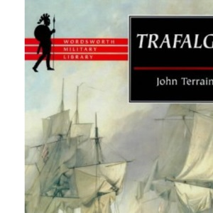 Trafalgar (Wordsworth Military Library)