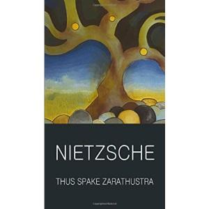 Thus Spake Zarathustra (Wordsworth Classics of World Literature)