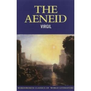 The Aeneid (Wordsworth Classics of World Literature)