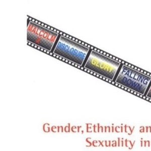 Gender, Ethnicity and Sexuality in Contemporary American Film (British Association for American Studies (BAAS) Paperbacks)