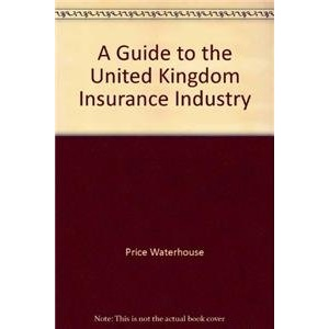 A Guide to the United Kingdom Insurance Industry