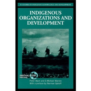Indigenous Organizations and Development: A Training Manual for Non-government Organizations (Higher Education Policy Series)