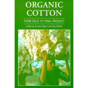 Organic Cotton: From Field to Final Product