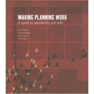 Making Planning Work: A Guide to Approaches and Skills