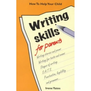 Writing Skills for Parents: How to Help Your Child