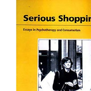 Serious Shopping: Psychotherapy and Consumerism