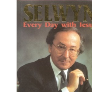 Selwyn : Every Day With Jesus
