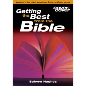 CTC How to Get the Best out of Your Bible
