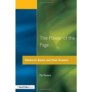 The Power of the Page: Children's Books and Their Readers (Roehampton Teaching Studies)