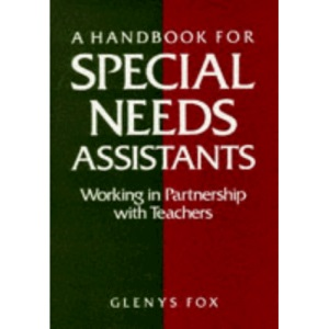 A Handbook for Special Needs Assistants: Working in Partnership with Teachers