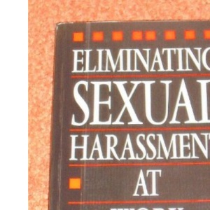Eliminating Sexual Harassment at Work