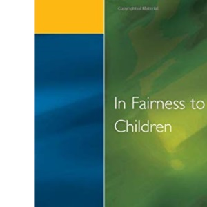 In Fairness to Children: Working for Social Justice in the Primary School (Primary Curriculum)