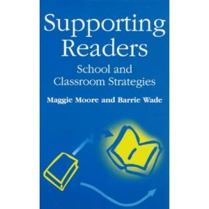 Supporting Readers: School and Classroom Strategies (Roehampton Teaching Studies)