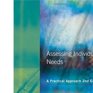 Assessing Individual Needs: A Practical Approach (Resource Materials for Teachers)
