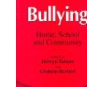 Bullying: Home, School and Community