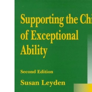 Supporting the Child of Exceptional Ability at Home