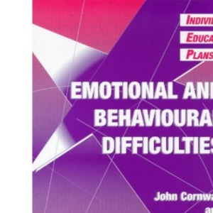 Individual Education Plans (IEPs): Emotional and Behavioural Difficulties