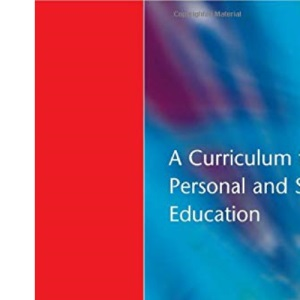 A Curriculum for Personal and Social Education (Resource Materials for Teachers)