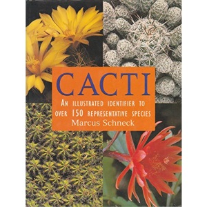 Cacti: An Illustrated Identifier to over 150 Species