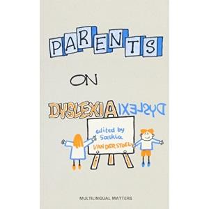 Parents on Dyslexia (Multilingual Matters (Series).)