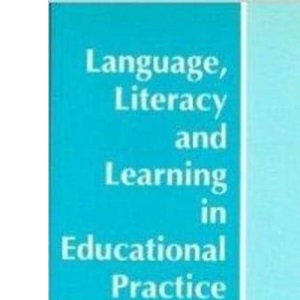 Language, Literacy and Learning in Educational Practice (Open University Books)