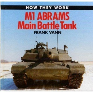 M-1 Abrams Tank (How they work)