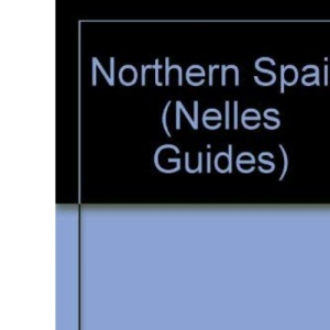 Northern Spain (Nelles Guides)