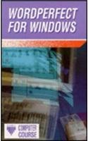WordPerfect for Windows (Prisma computer guides)