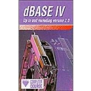 dBase IV: Up to and Including Version 2.0 (Prisma computer guides)
