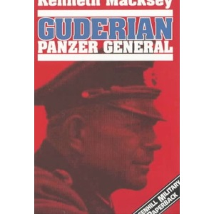 Guderian: Panzer General (Greenhill Military Paperback)