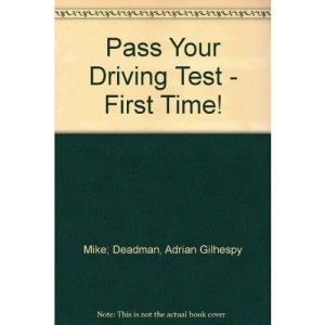 Pass Your Driving Test - First Time!