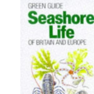 Seashore Life (Michelin Green Guides)