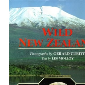 Wild New Zealand (Wild Places of the World S.)