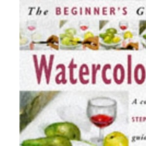 Watercolours (Beginner's Guides)