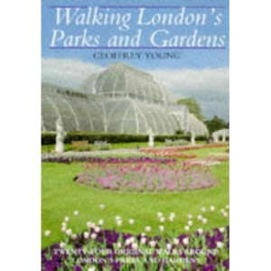 Walking London's Parks and Gardens