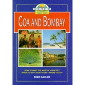 Globetrotter Travel Guide to Goa and Bombay (Globetrotter Travel Guide)
