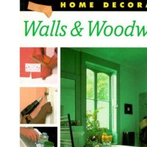 Walls and Woodwork (Home Decorator)