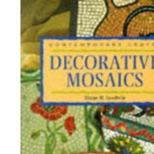 Decorative Mosaics (Contemporary Crafts)
